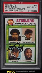 1979 Topps Football Tony Dungy ROOKIE RC STEELERS LDRS #19 PSA/DNA AUTO PSA Auth