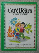 TALE FROM CARE BEARS~Parker Brothers~FRIEND FOR FRANCES~Tom Cooke~Wills~1983 HC~