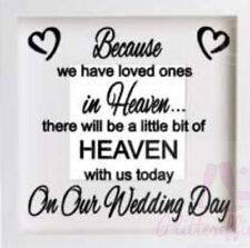 LOVED ONES IN HEAVEN ON OUR WEDDING DAY VINYL STICKER FOR IKEA DIY BOXFRAME