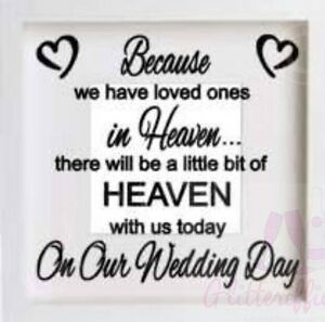 LOVED ONES IN HEAVEN ON OUR WEDDING DAY VINYL STICKER FOR IKEA HOVSTA BOXFRAME