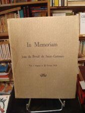 In memoriam Jean du Breuil de Saint-Germain Tué à l'ennemi le 22 février 1915