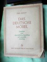 Emil Augst: Das deutsche Möbel Grundzüge seiner stilgeschichtlichen Entwicklung