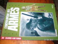 Encyclopédie des Armes n°138 Arme anti emeute