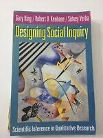 Designing Social Inquiry - Gary King, Sidney Verba, Robert O. Keohane (1994, PB)