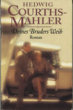Hedwig Courths-Mahler - Deines Bruders Weib