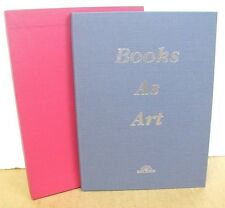 Books As Art - Boca Raton Museum of Art - Revised Second Edition 1992