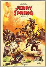 """Jijé  JERRY SPRING """"Yucca Ranch"""" DUPUIS édition originale Française 1956  neuf"""