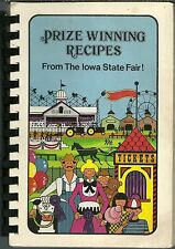 IOWA STATE FAIR COOKBOOK - PRIZE WINNING RECIPES - 2ND EDITION - 1983 - GREAT!!
