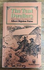 Tent Dwellers by Albert B. Paine - 1908 FISHING adventure in NOVA SCOTIA