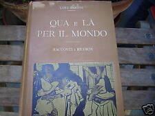 Barzini, Qua e là per il mondo Hoepli  1916