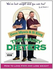 The Hairy Dieters: How to Love Food and Lose Weight,Dave Myers,Si King