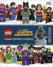 LEGO DC Super Heroes Character Encyclopedia: With Minifi by DK New Hardback Book