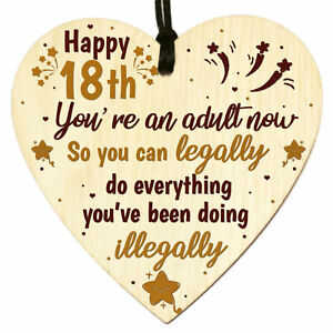 Funny 18th Birthday Gifts for Friends Son Daughter Wooden Heart Plaque Keepsake