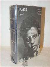 Meridiani Mondadori: Giovanni PAPINI, OPERE Dal Leonardo al Futurismo 1981