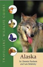 Alaska (voyageurs Wildlife Guides) par les Beletsky, Dennis Paulson   Livre de Poche
