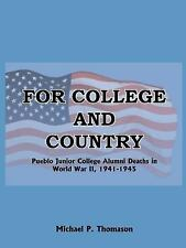 For College and Country : Pueblo Junior College Alumni Deaths in World War Two