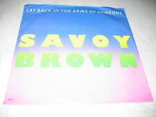 SAVOY BROWN LAY BACK IN THE ARMS OF SOMESONE / DON'T 45 NM Town House 1054 1981