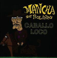 LA MANCHA DE ROLANDO - CABALLO LOCO NEW CD