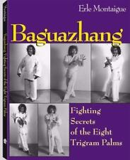 Baguazhang by Montaigue, Erle