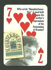 Kurt Vonnegut Author Slaughterhouse Five  Neat Playing Card #9Y6