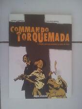 bd Lemmens / Nihoul Commando Torquemada 1 pour la plus grande gloire de Dieu TBE