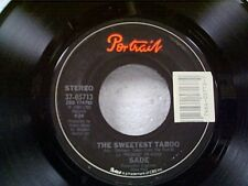 """SADE """"THE SWEETEST TABOO / YOU'RE NOT THE MAN"""" 45"""