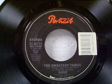 "SADE ""THE SWEETEST TABOO / YOU'RE NOT THE MAN"" 45  MINT"