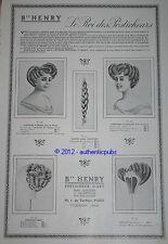 PUBLICITE 1909 LE ROI DES POSTICHEUR D'ART B'' HENRY POSTICHE EMPIRE HAIR AD