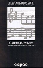 Membership List capac Jan 1986:GORDON LIGHTFOOT, Alex Lifeson, Geddy Lee
