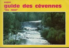SUPER GUIDE DES CEVENNES   LOU RAIOL  */*