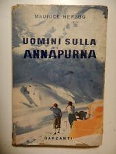 Alpinismo Uomini sulla Annapurna Herzog Garzanti 46 foto 1 carta 9 schizzi 1953