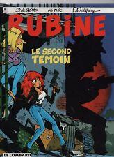 RUBINE 3. Le second témoin.  Walthéry, Mythic, EO 1995 Neuf signé par Walthéry