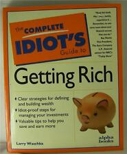 COMPLETE IDIOT'S GUIDE TO GETTING RICH by LARRY WASCHKA