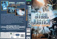 STEEL JUSTICE   Giustizia d'acciaio  (1993) VHS CIC 1a Ed.  Episodio Pilota
