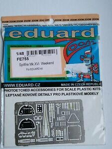 EDUARD 1/48 SCALE ZOOM ETCH FOR SPITFIRE MK.XVI WEEKEND FE755 OOP NEW UNSTARTED