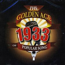 THE GOLDEN AGE OF POPULAR MUSIC - 1933 CD - FREE POST IN UK