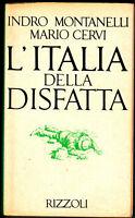 L´ITALIA DELLA DISFATTA 10.6.1940-8.9.1943 Indro MOTANELLI/Mario CERVI >>>gut<<<