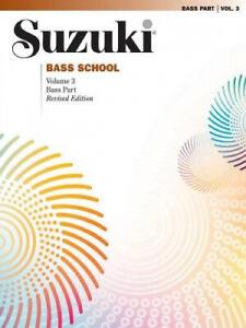 Suzuki Bass School: v. 3: Bass Part (Suzuki Method International S.)