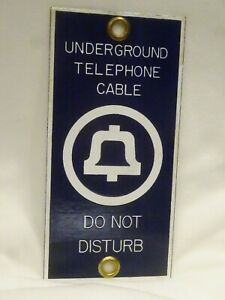 Vintage Porcelain Underground Telephone Cable Bell System Do Not Disturb Sign