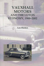Vauxhall Motors and the Luton Economy, 1900-2002 (Publications Bedfordshire Hist