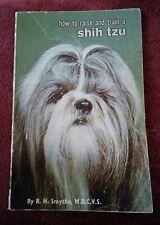026 How to Raise & Train a Shih Tzu Rh Smythe Paperback Book Vintage