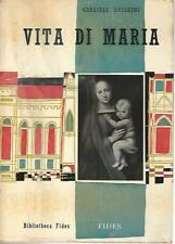 Vita di Maria di Gabriele Roschini