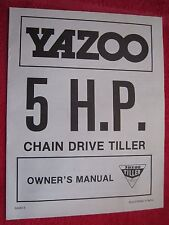 YAZOO 5 H.P. CHAIN DRIVE TILLER OWNER'S - WITH PARTS LIST MANUAL