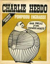 """""""CHARLIE HEBDO N°79 du 22/5/1972"""" Gébé : DERNIERE MINUTE / POMPIDOU ENGRAISSE"""