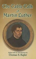 The Table Talk of Martin Luther (Paperback or Softback)