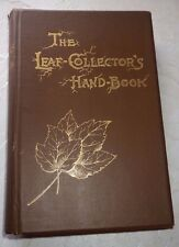 THE LEAF COLLECTOR'S HANDBOOK and HERBARIUM CHARLES S NEWHALL HAND-BOOK  HC BOOK