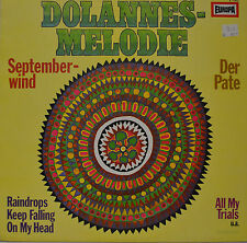 "DOLANNES MELODIE - SEPTEMBER-WIND - DER PATE - ALL MY TRIALS   12""   LP (N585)"