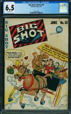 Big Shot Comics # 35..CGC Universal slab 6.5 FINE+ grade--ee..1943--2nd highest