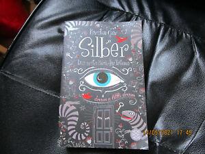 Silber. Das erste Buch der Träume von Kerstin Gier