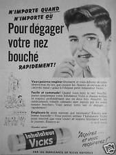 PUBLICITÉ 1954 VICKS VAPORUB INHALATEUR POUR DÉGAGER VOTRE NEZ BOUCHÉ - ENFANT